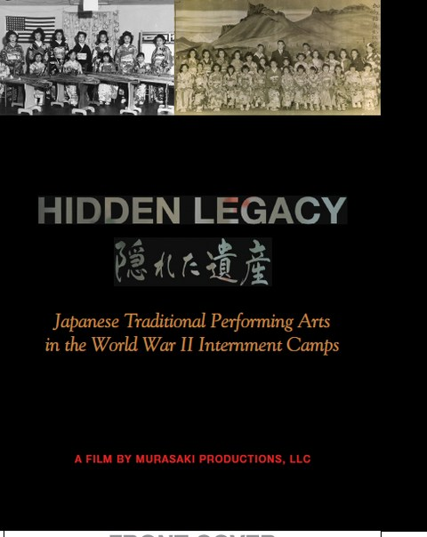 Hidden Legacy: Japanese Traditional Performing Arts in the WWII Internernment Cmps